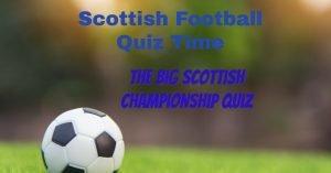 Scottish Championship Quiz