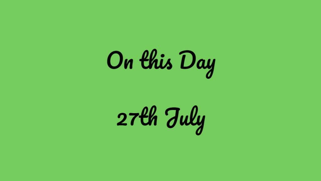 27th July