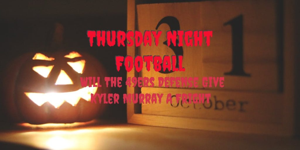 Thursday Night Football Can The 49ers Stay Unbeaten?