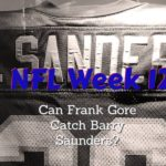 NFL Week 12 Can Frank Gore Catch Barry Saunders
