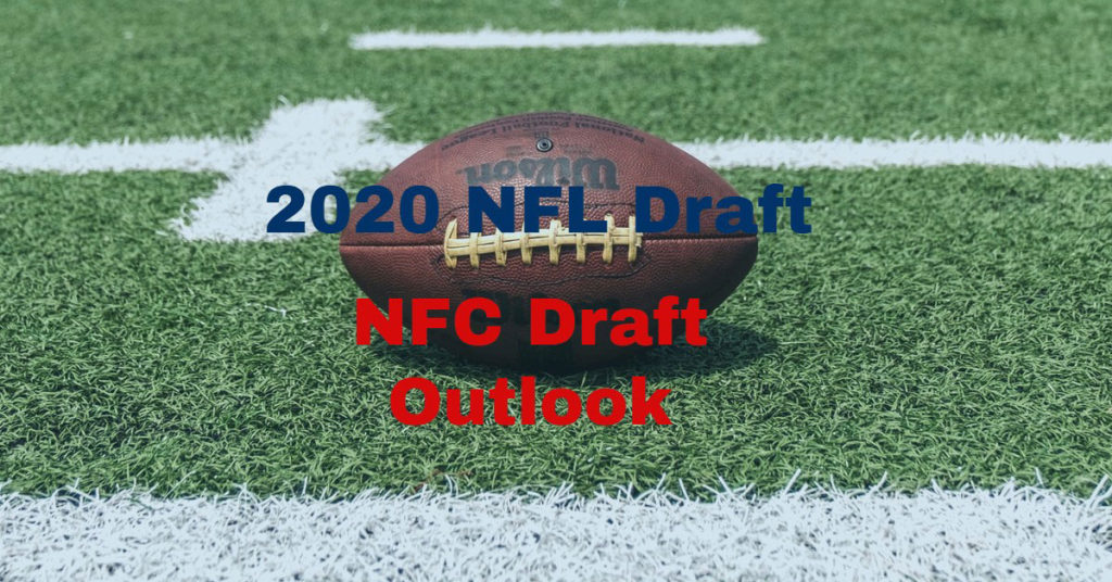 NFC North 2020 Draft Picks & Needs