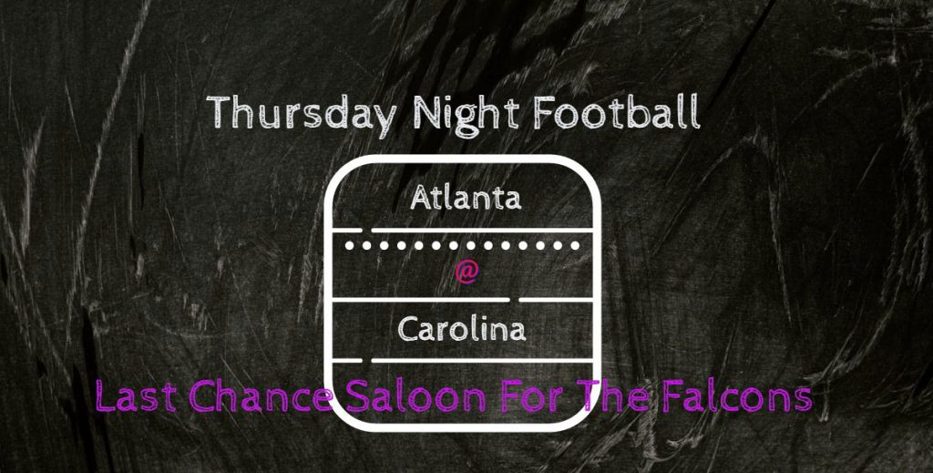 Thursday Night Football – Last Chance For The Falcons.