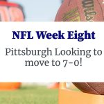NFL 2020 Week 8 - Can The Steelers Stay Undefeated?