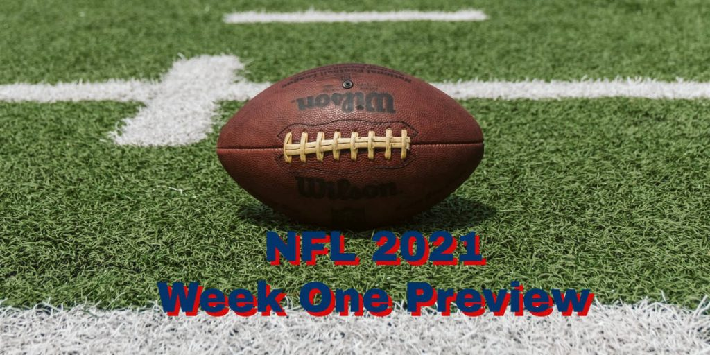 NFL 2021 Week One Preview